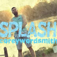 coreywordsmith | Splash | @coreywordsmith