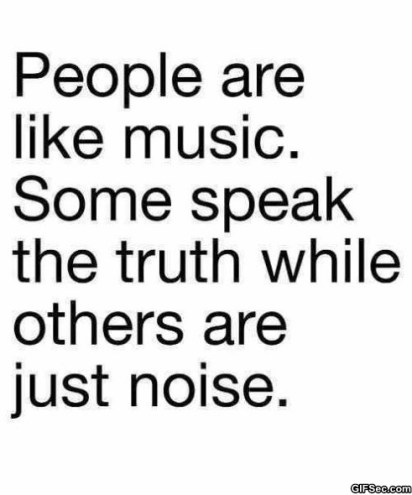 and they will talking behind yourself! Those Noise-people are so mean!