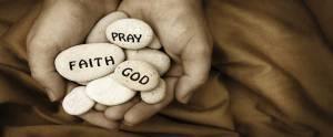 Pray, Faith, God