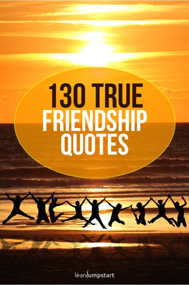 130 true friendship quotes