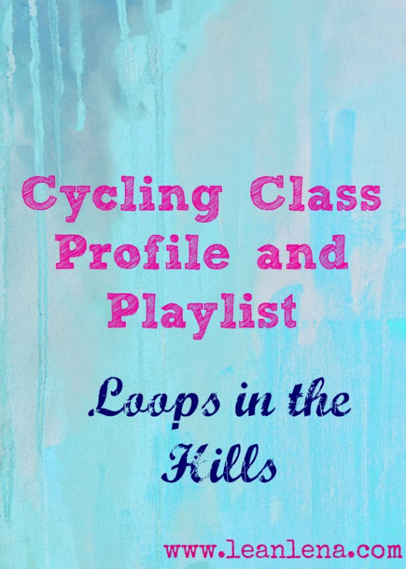 Class Profile with Playlist #14: Loops in the Hills