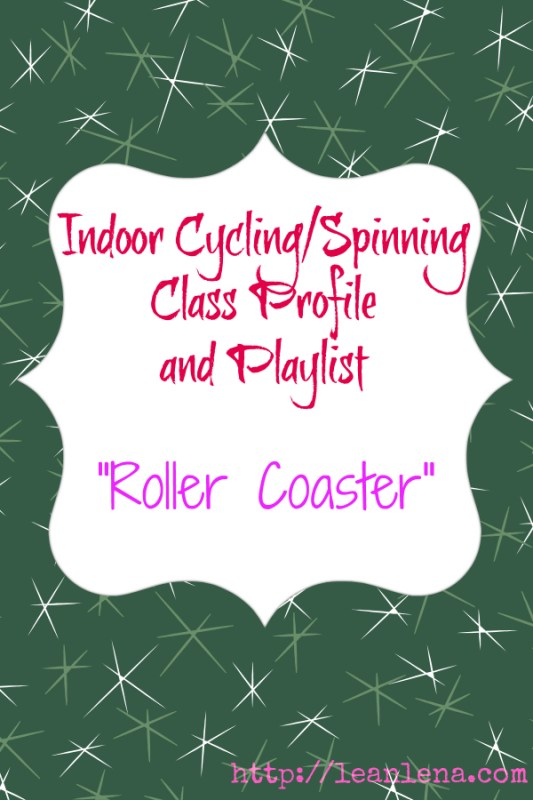 Teach Cycling: Class Profile/Playlist – Roller Coaster