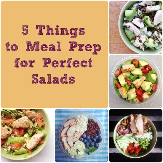 5 Things to Meal Prep for Perfect Salads and Tasty Tuesday #54