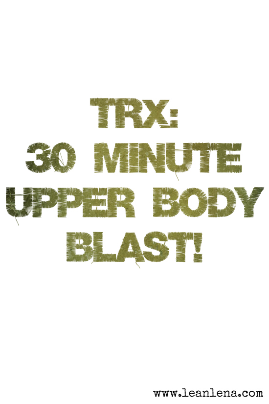 upper body blast TRX routine