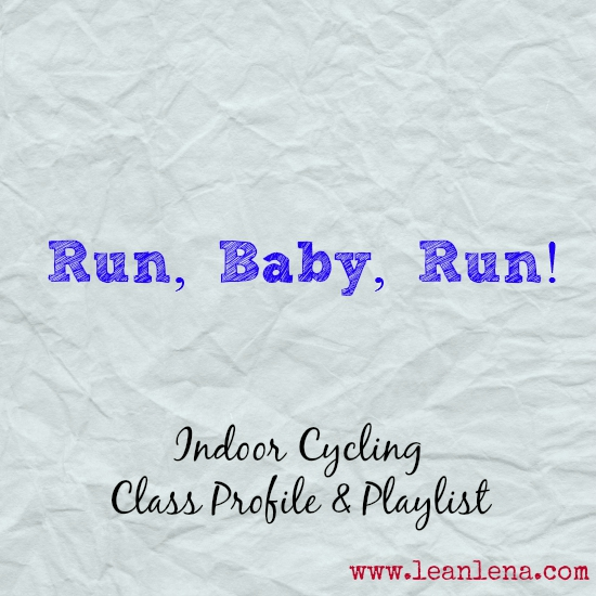 Indoor Cycling Class: Run, Baby, Run