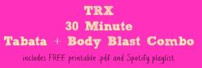 trx tabata body blast combo