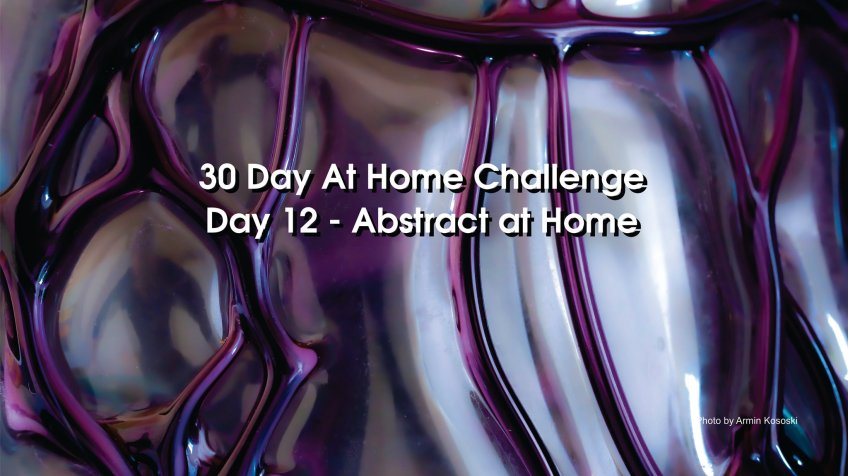Day 12 – 30 Day at Home Challenge
