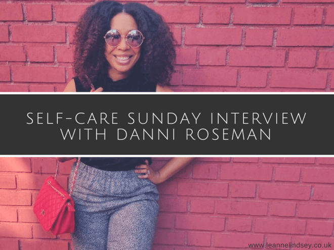 Self-Care-Sunday-Interview-With-Danni-Roseman-Leanne-Lindsey-image-main
