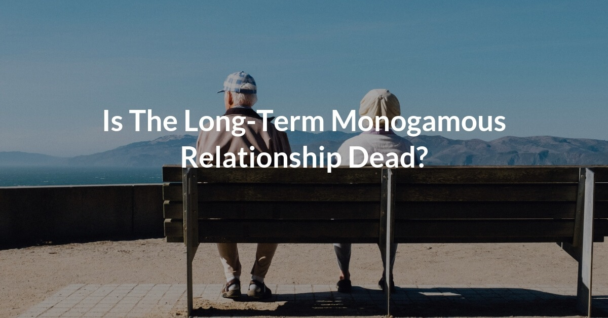 With high divorce rates, less people marrying and the easy access people have to meet others through the internet, one must wonder whether marriage and long-term monogamous relationships are becoming extinct.