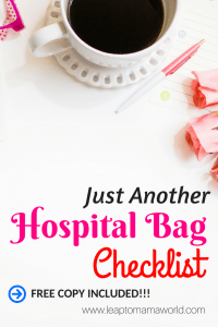 just another hospital bag checklist leap to mama world