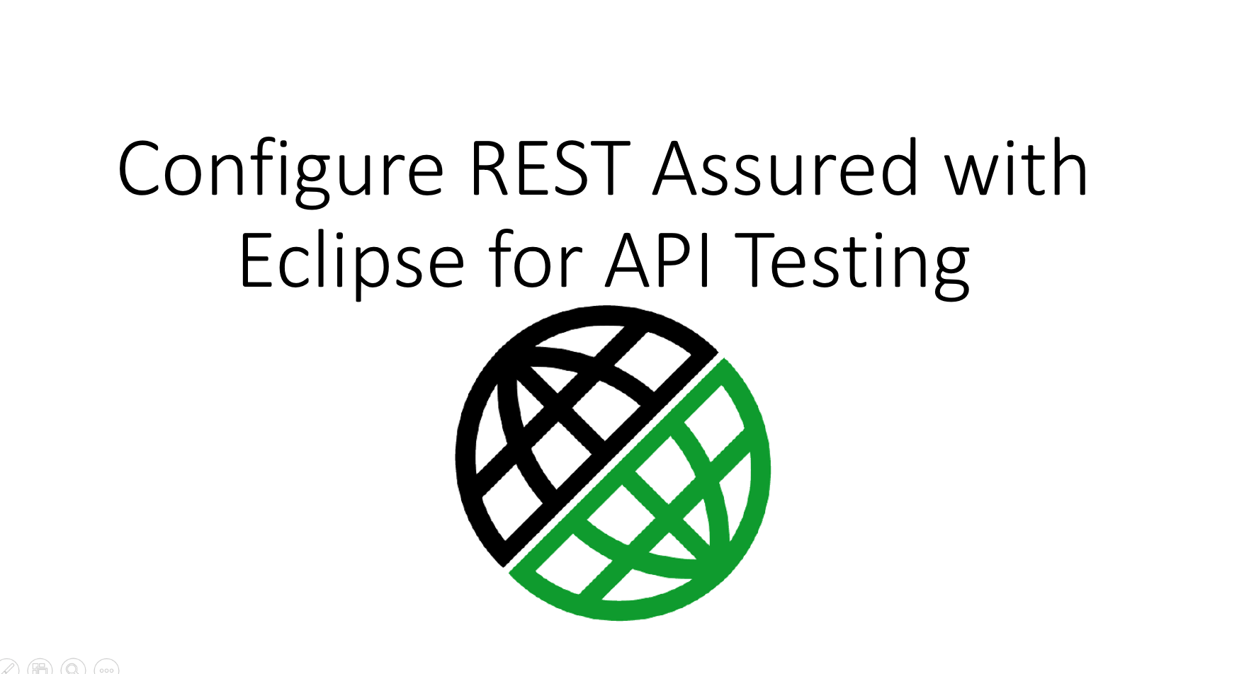 How to Configure REST Assured with Eclipse for REST API Automation