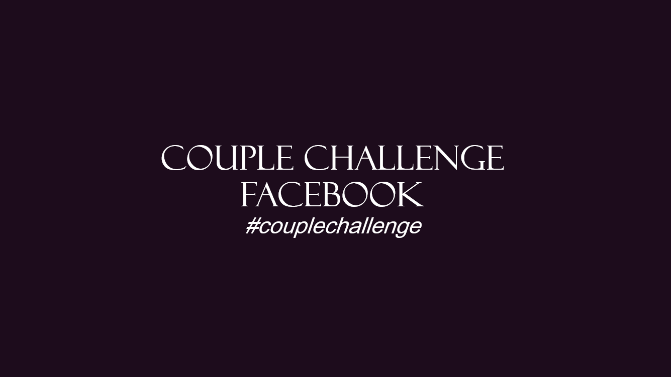 Couple Challenge Facebook