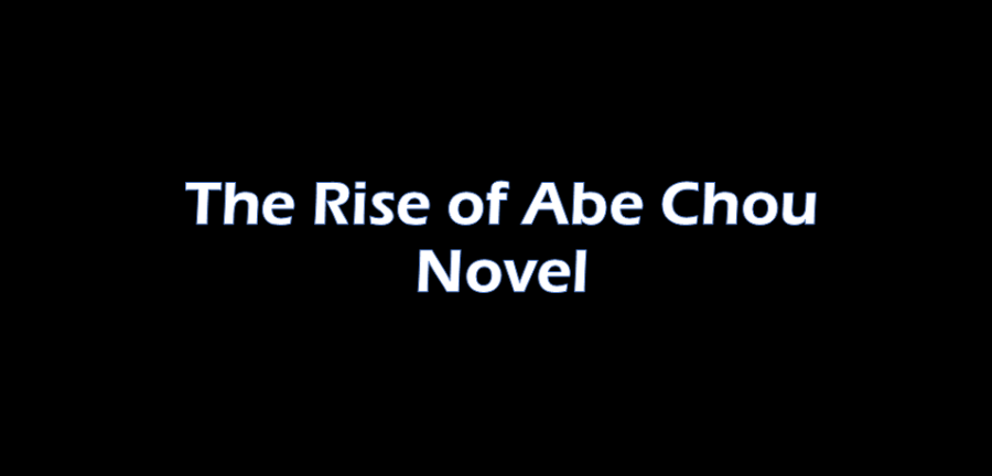 Image of the Rise of Abe Chou