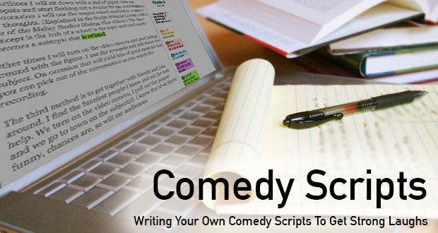 Comedy Scripts - Writing Your Own Comedy Scripts To Get ...