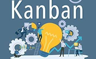 Agile Project Management With Scrum + Kanban 2 In 1: The Last 2 Approaches You'll Need To Become More Productive And Meet Your Project Goals