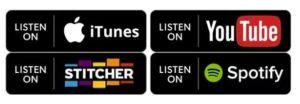 iTunes, YouTube, Stitcher, Spotify