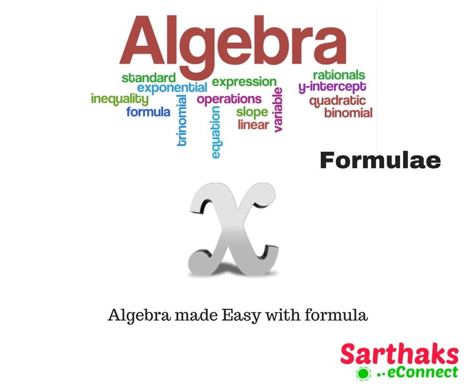 Algebra Formula: Notes, Example, Chart, PDF Download for Class 8, 9, 10