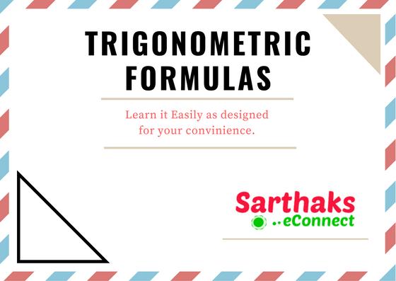 trigonometric Formulas for class 10, 11, 12 and SSC banking