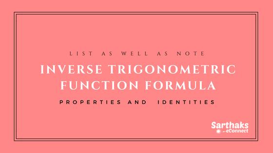 inverse trigonometric function formula