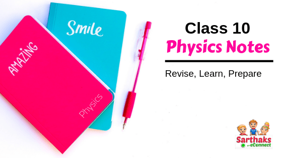 class 10 physics notes