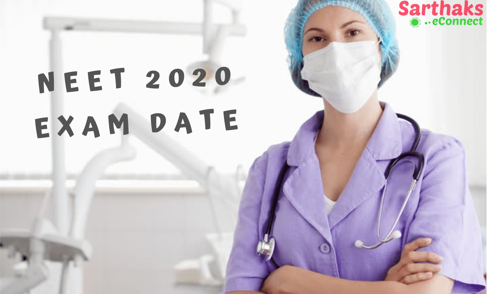 NEET 2020 Exam Date
