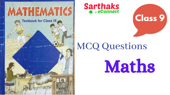 MCQ Questions of class 9 Maths