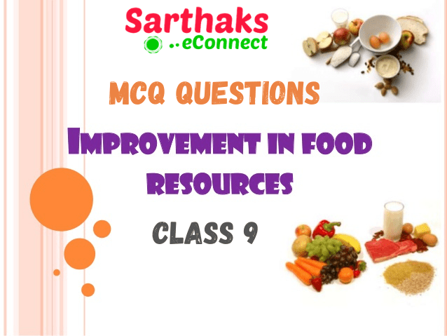 MCQ Questions of Improvement in Food Resources