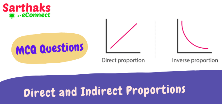 MCQ Questions Direct and Indirect Proportions