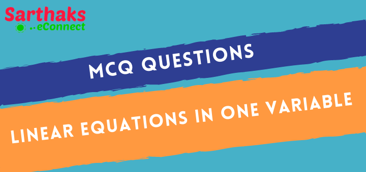 MCQ of Linear Equations in One Variable