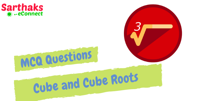 MCQ Questions of Cube and Cube Roots