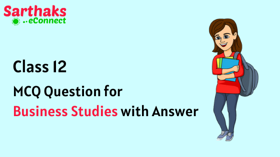 MCQ Question for Business Studies with Answer