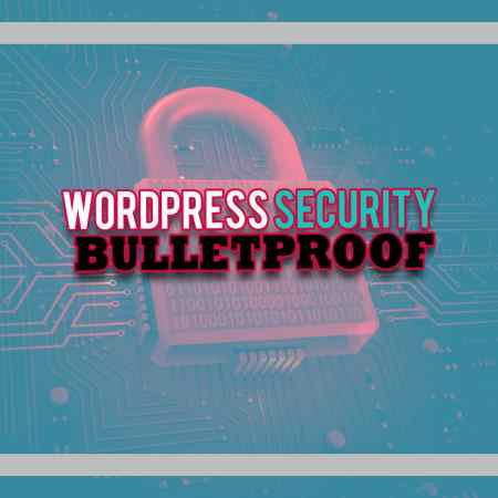 WordPress Security | Master Class | Protect Your Business Today