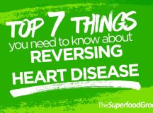 Top 7 Things You Need To Know About Reversing Heart Disease