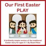 Our First Easter Play Songs and Play