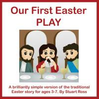 Our First Easter Play
