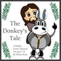 Palm Sunday Musical: The Donkeys Tale