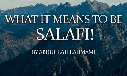 What it means to be Salafi!   Abdulilah Lahmami
