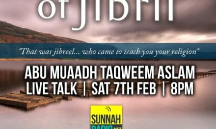 The Hadeeth of Jibril | Abu Muadh Taqweem Aslam | Manchester
