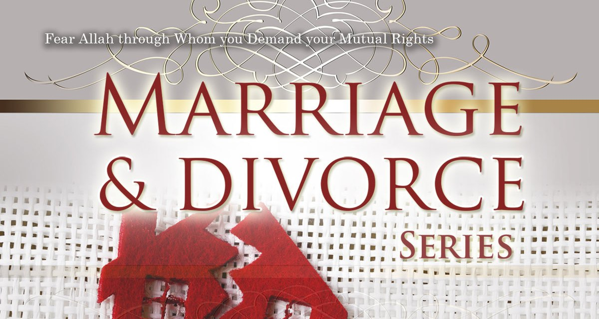 Marriage and Divorce Part 2 | Abu Humayd | Manchester