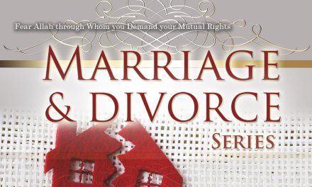 Marriage and Divorce Part 4 |Abu Humayd | Manchester