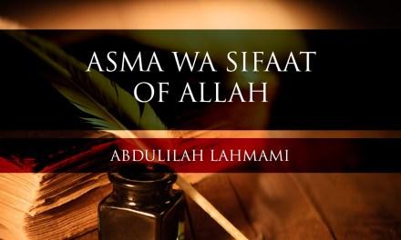 Asma wa Sifaat of Allah   Abdulilah Lahmami