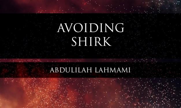 Avoiding Shirk   Abdulilah Lahmami