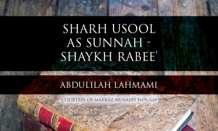 Sharh Usool as Sunnah – Shaykh Rabee'- Lesson 4| Abdulilah Lahmam | Cranford |
