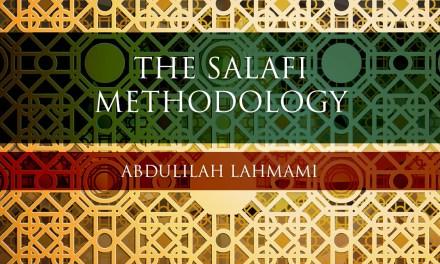 The Salafi Methodology | Abdulilah Lahmami