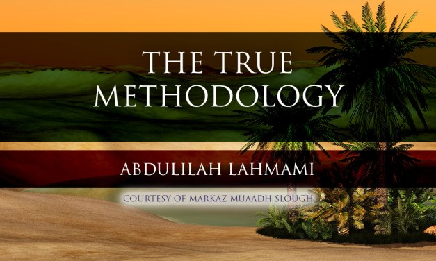 The True Methodology – Shaykh as-Sa'di | Abdulilah Lahmami