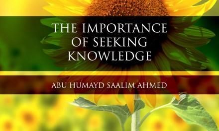 The Importance of Seeking Knowledge   Abu Humayd   Manchester
