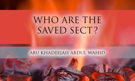 Who are the Saved Sect? | Abu Khadeejah Abdul Wahid | Manchester
