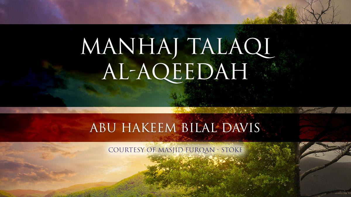 Manhaj Talaqi al-Aqeedah - Abu Hakeem Bilal Davies