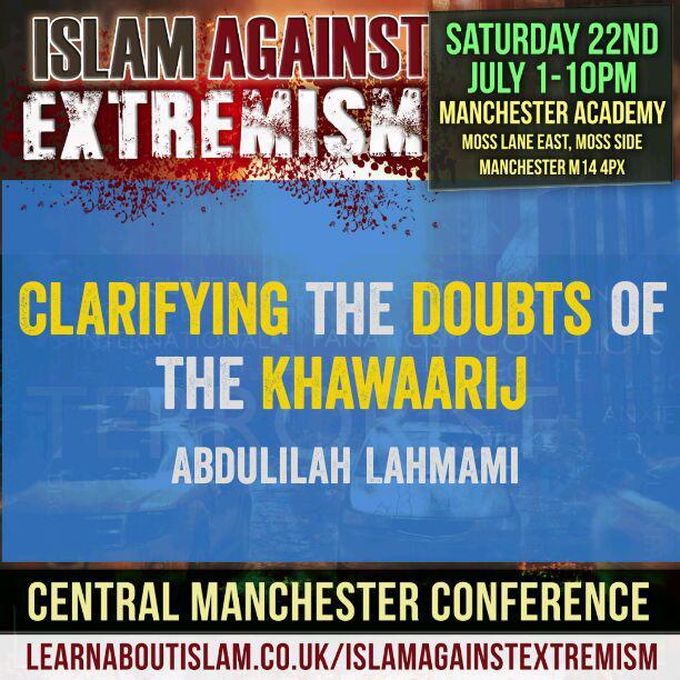 Clarifying the Doubts of the Khawaarij   Abdulilah Lahmami   Manchester