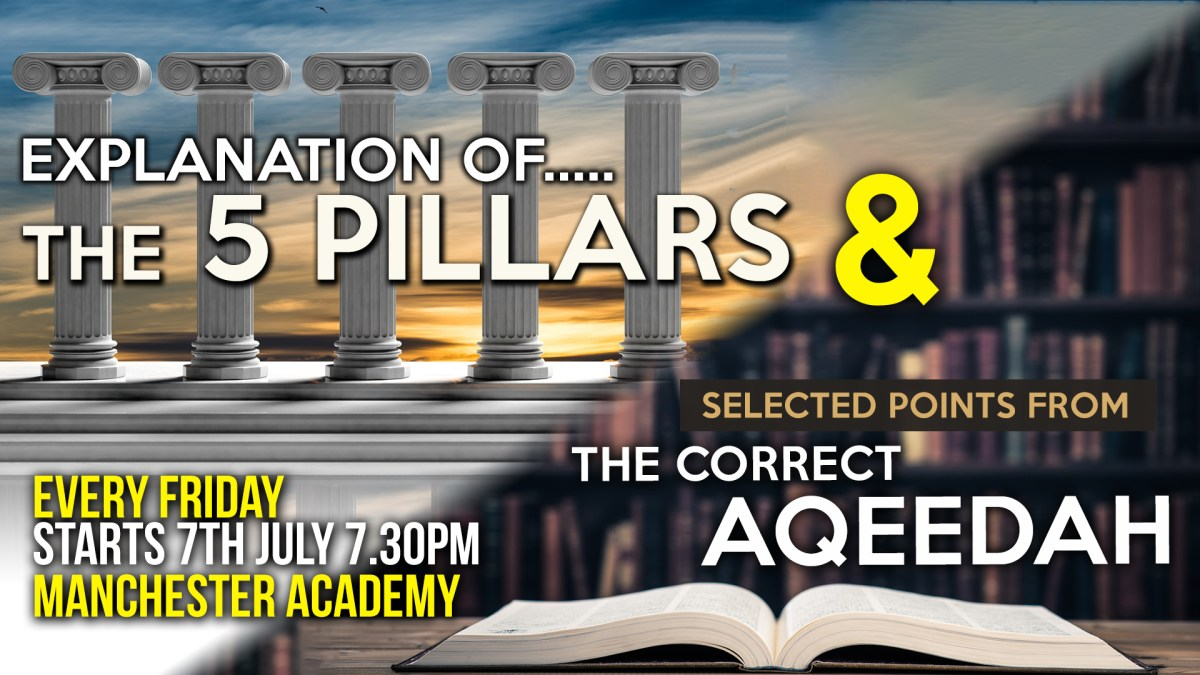 01 - EXPLANATION OF THE 6 PILLARS - ABU HUMAYD SAALIM | MANCHESTER